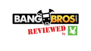 BANG BROS reviewed by RabbitsReviews.com