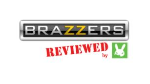 BRAZZERS reviewed by RabbitsReviews.com